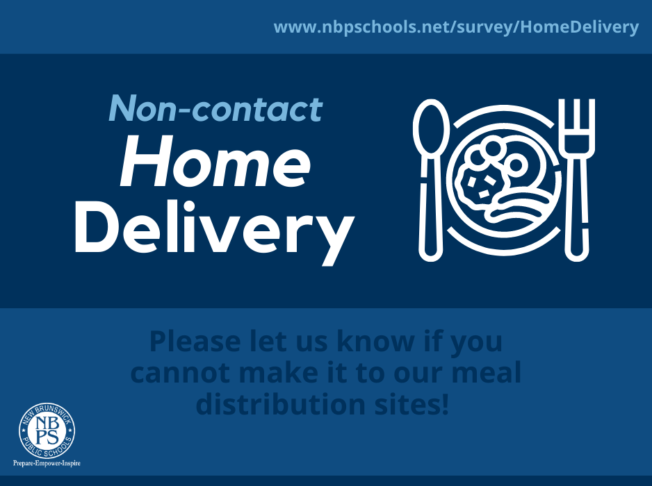 Meal Distribution:   Non-contact Home Delivery